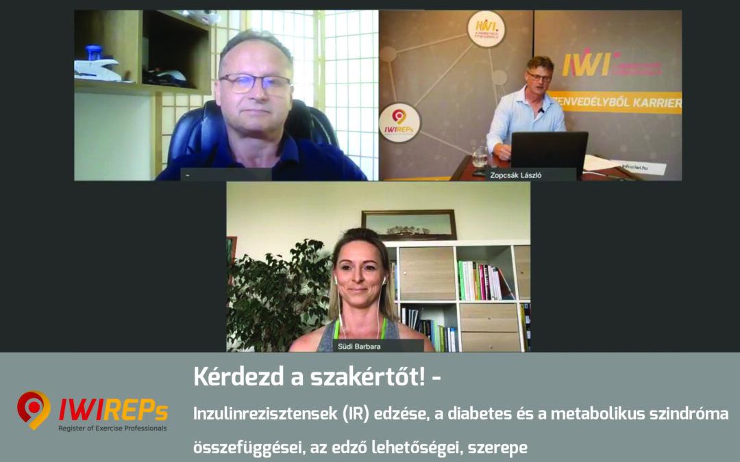 Kérdezd a szakértőt! – Inzulinrezisztensek (IR) edzése, a diabetes és a metabolikus szindróma összefüggései, az edző lehetőségei, szerepe